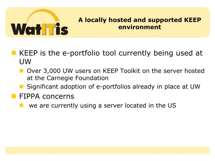 A locally hosted and supported KEEP environment