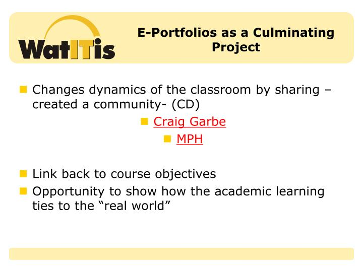 E-Portfolios as a Culminating Project