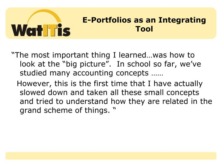E-Portfolios as an Integrating Tool