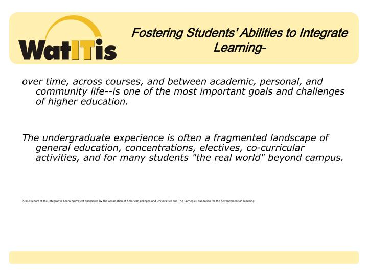 Fostering students abilities to integrate learning
