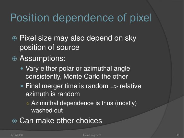 Position dependence of pixel