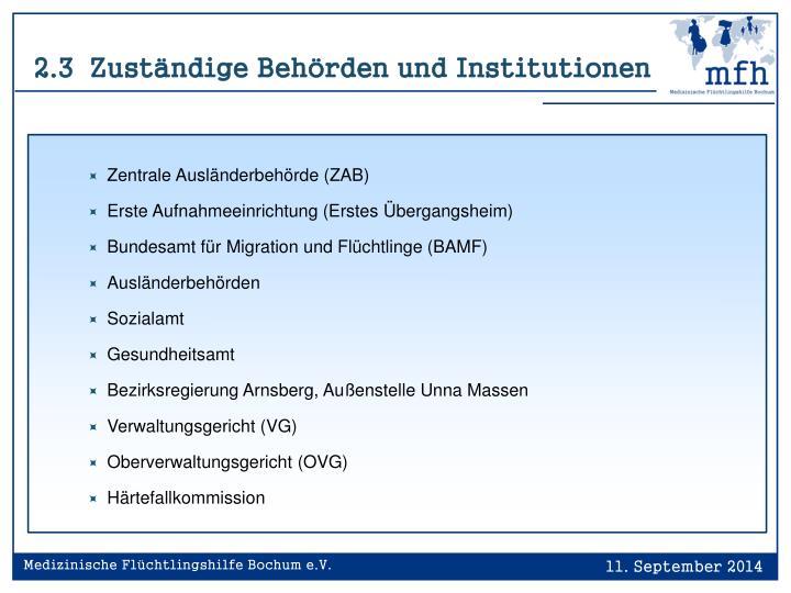 2.3  Zuständige Behörden und Institutionen