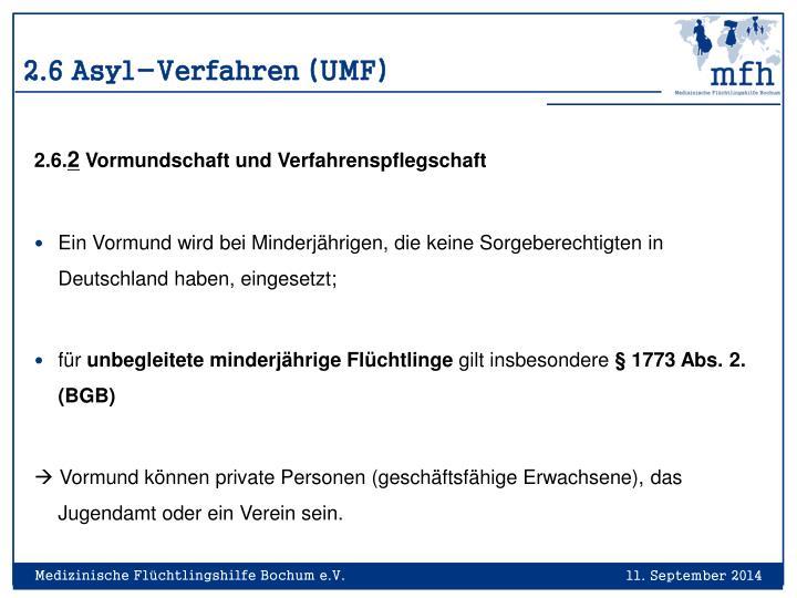 2.6 Asyl-Verfahren (UMF)