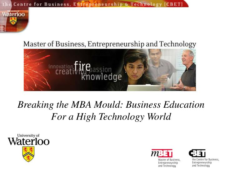 Breaking the MBA Mould: Business Education
