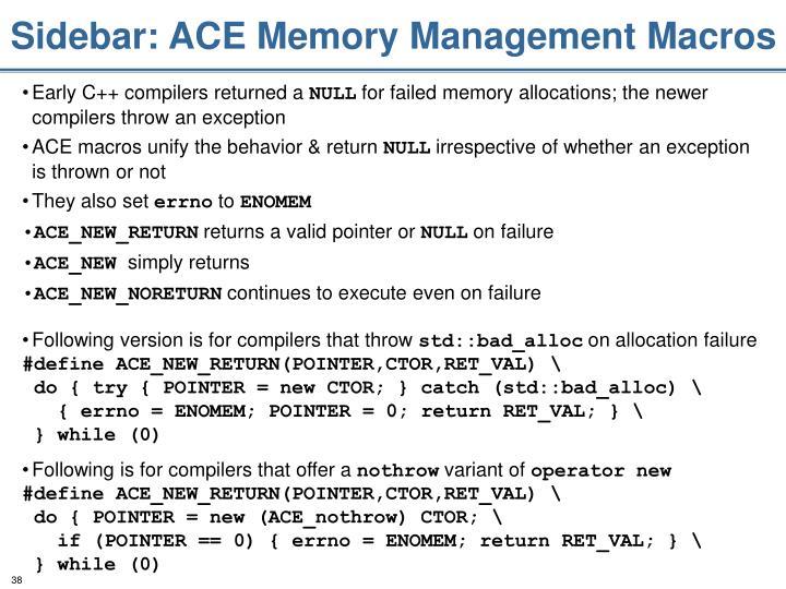 Sidebar: ACE Memory Management Macros