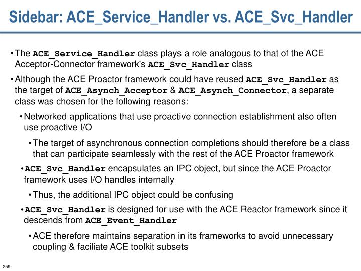 Sidebar: ACE_Service_Handler vs. ACE_Svc_Handler