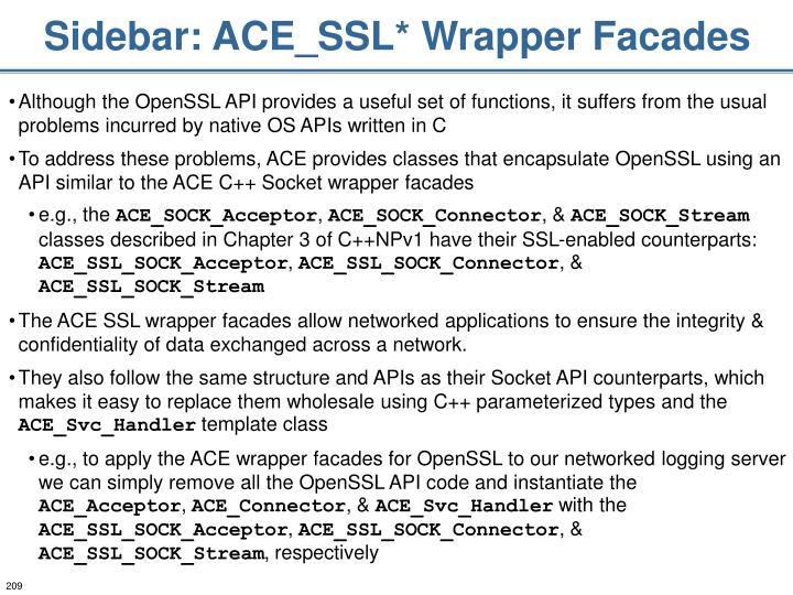 Sidebar: ACE_SSL* Wrapper Facades