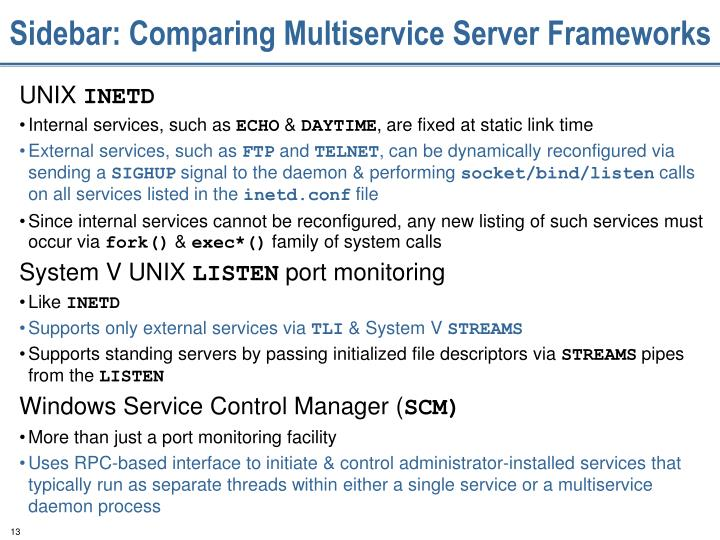 Sidebar: Comparing Multiservice Server Frameworks