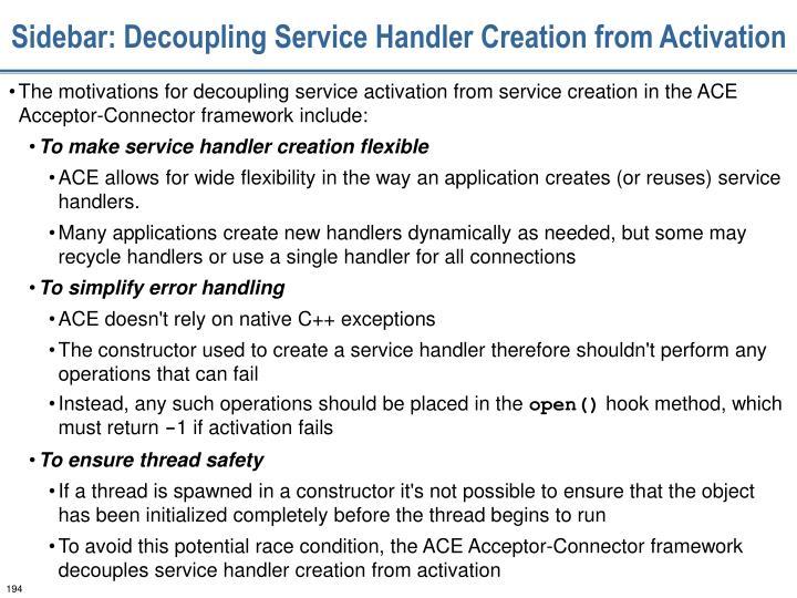 Sidebar: Decoupling Service Handler Creation from Activation