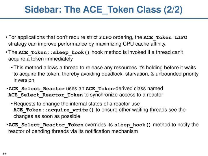 Sidebar: The ACE_Token Class (2/2)