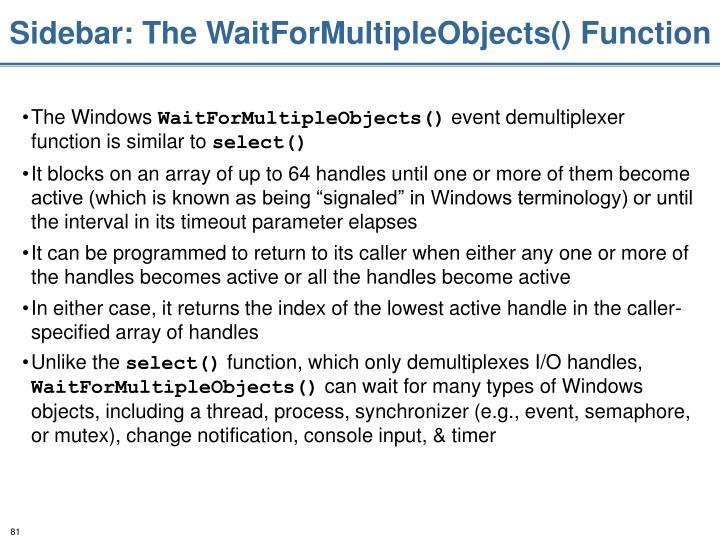 Sidebar: The WaitForMultipleObjects() Function