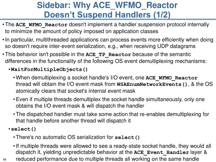 Sidebar: Why ACE_WFMO_Reactor Doesn't Suspend Handlers (1/2)
