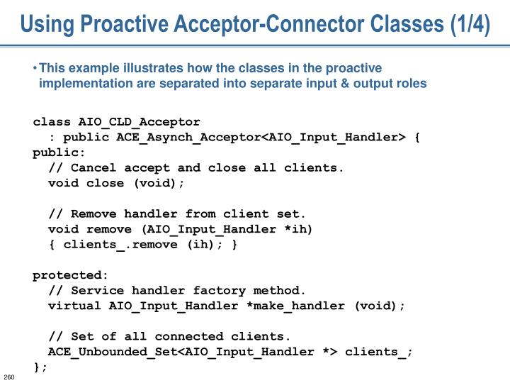 Using Proactive Acceptor-Connector Classes (1/4)
