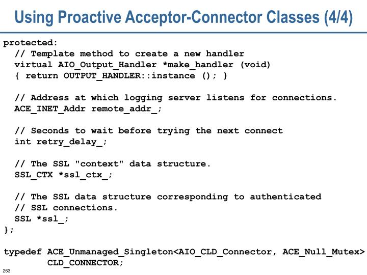 Using Proactive Acceptor-Connector Classes (4/4)