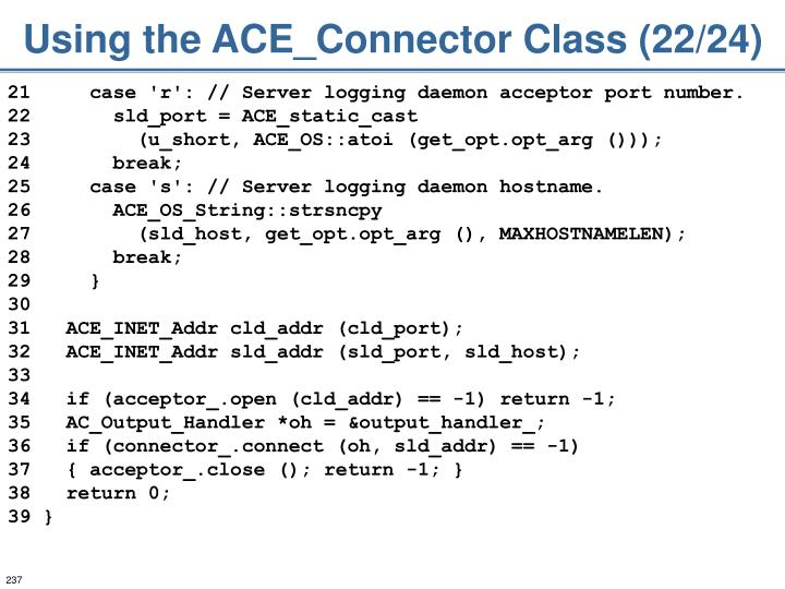 Using the ACE_Connector Class (22/24)
