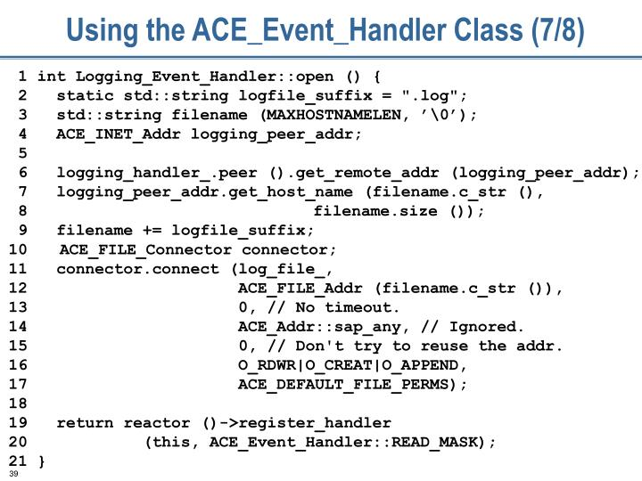 Using the ACE_Event_Handler Class (7/8)
