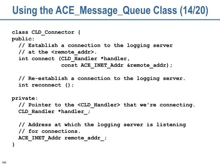 Using the ACE_Message_Queue Class (14/20)