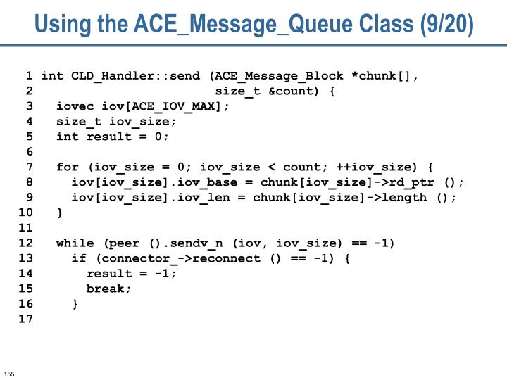 Using the ACE_Message_Queue Class (9/20)