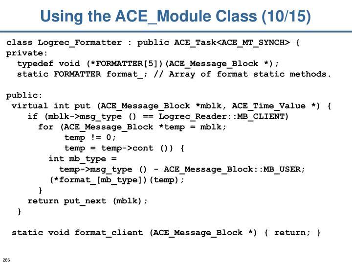 Using the ACE_Module Class (10/15)