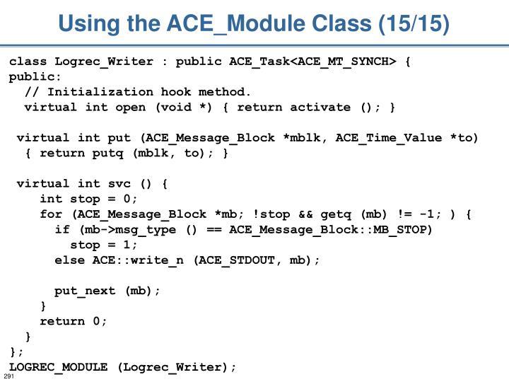 Using the ACE_Module Class (15/15)