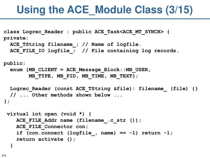 Using the ACE_Module Class (3/15)