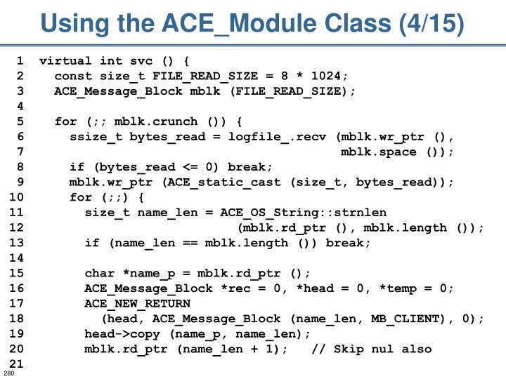 Using the ACE_Module Class (4/15)