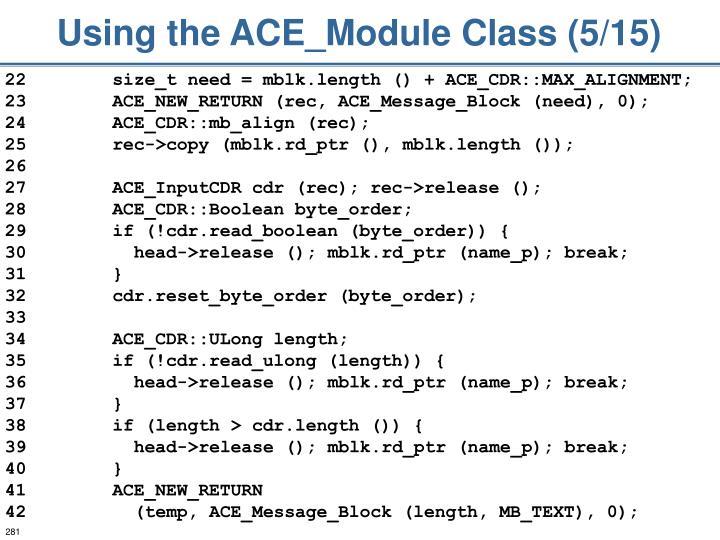 Using the ACE_Module Class (5/15)