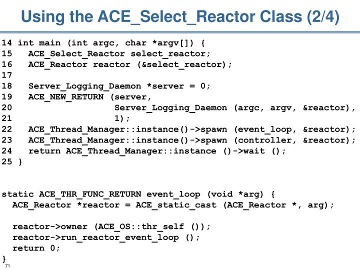 Using the ACE_Select_Reactor Class (2/4)