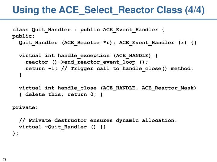 Using the ACE_Select_Reactor Class (4/4)