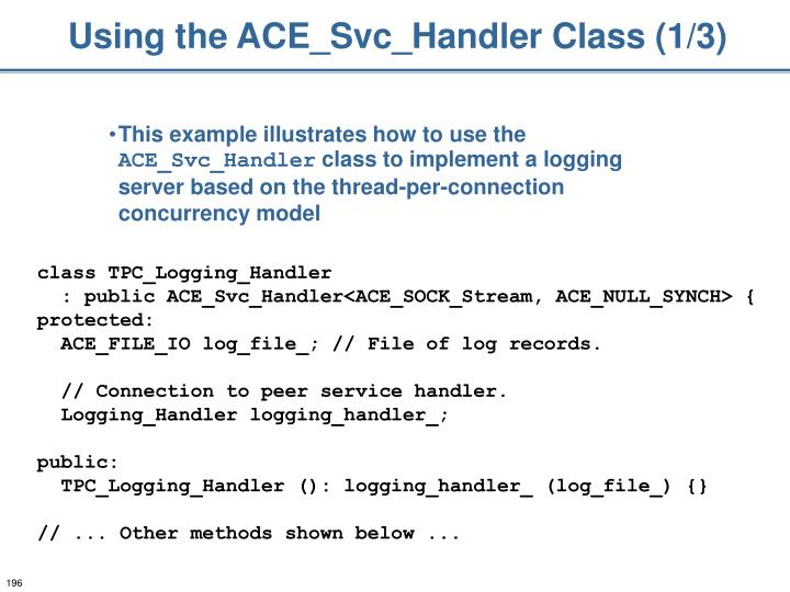 Using the ACE_Svc_Handler Class (1/3)