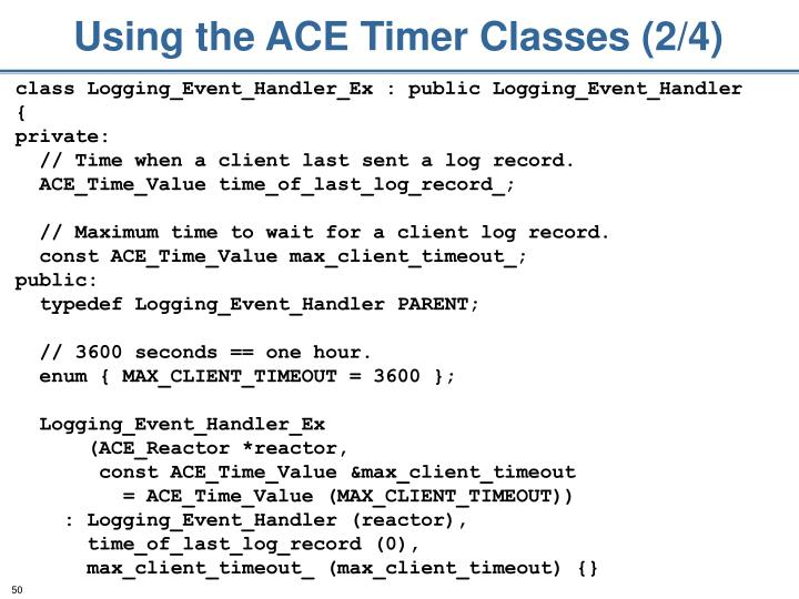 Using the ACE Timer Classes (2/4)