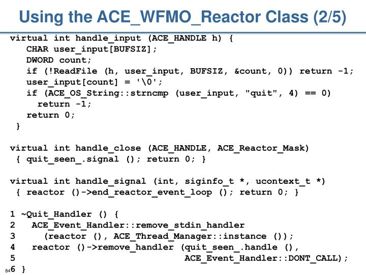 Using the ACE_WFMO_Reactor Class (2/5)