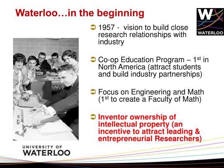 Waterloo…in the beginning
