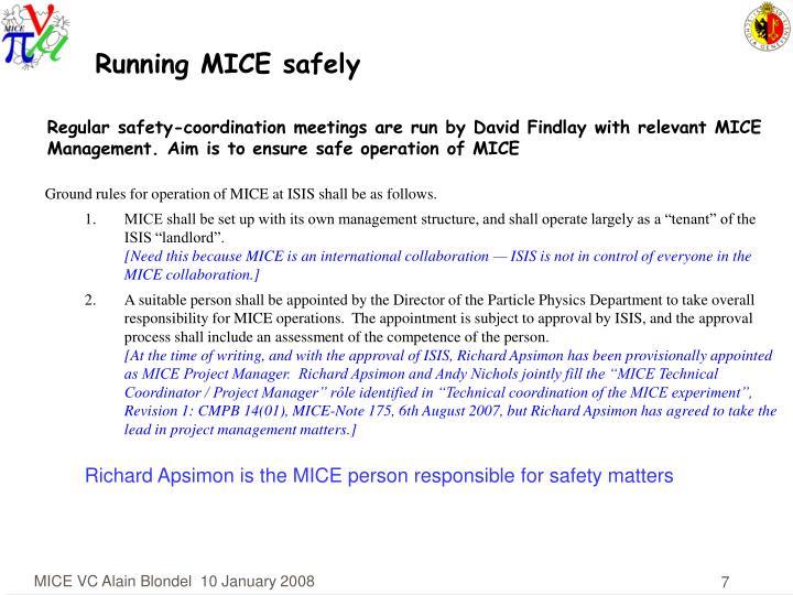 Running MICE safely