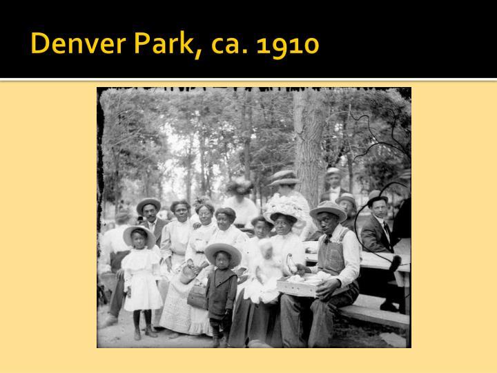 Denver Park, ca. 1910