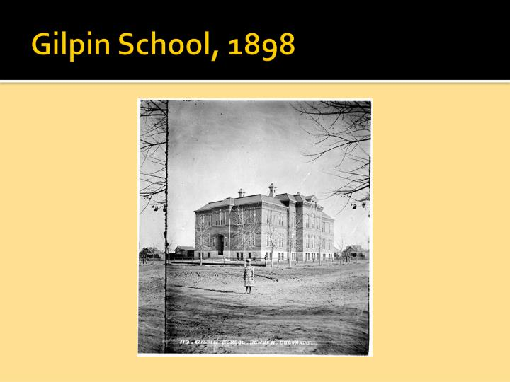 Gilpin School, 1898