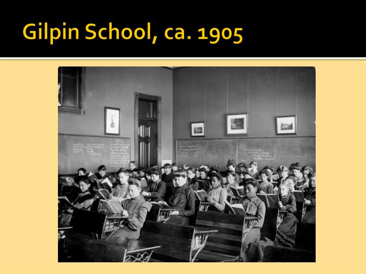 Gilpin School, ca. 1905