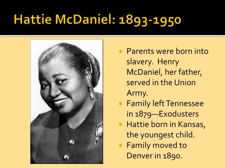 Hattie McDaniel: 1893-1950