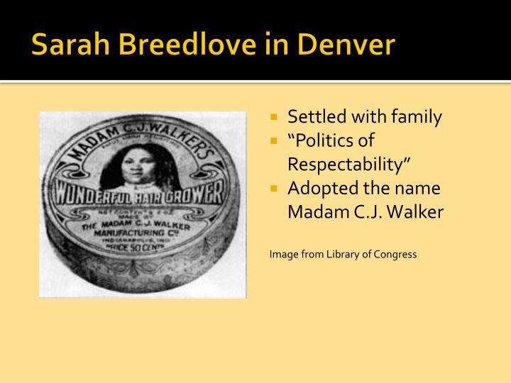 Sarah Breedlove in Denver