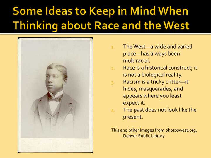 Some Ideas to Keep in Mind When Thinking about Race and the West