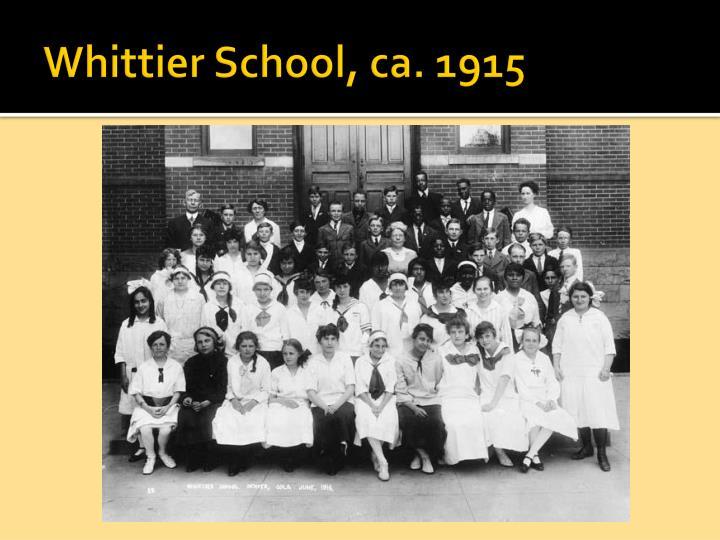 Whittier School, ca. 1915