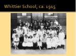 whittier school ca 1915