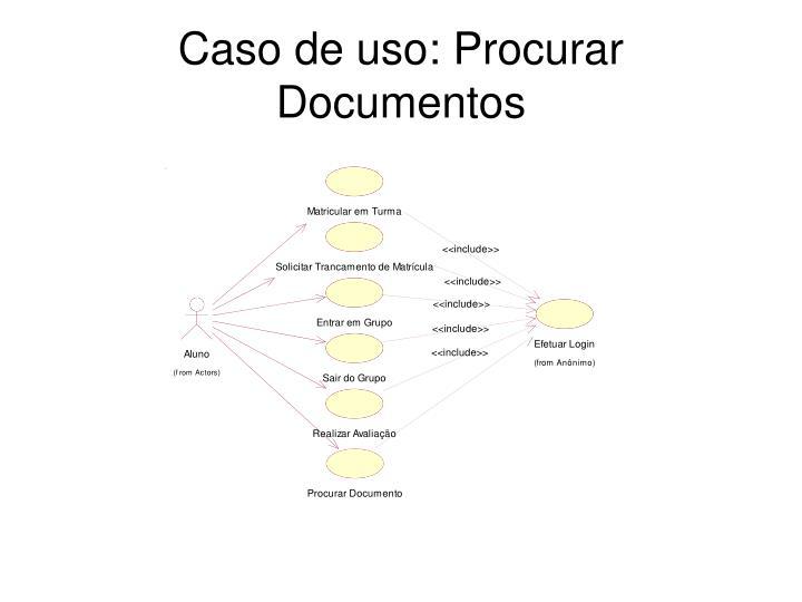 Caso de uso: Procurar Documentos