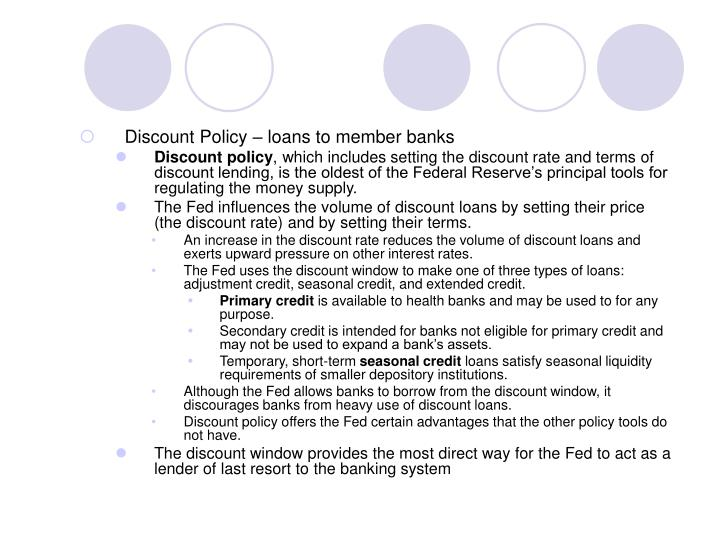 Discount Policy – loans to member banks