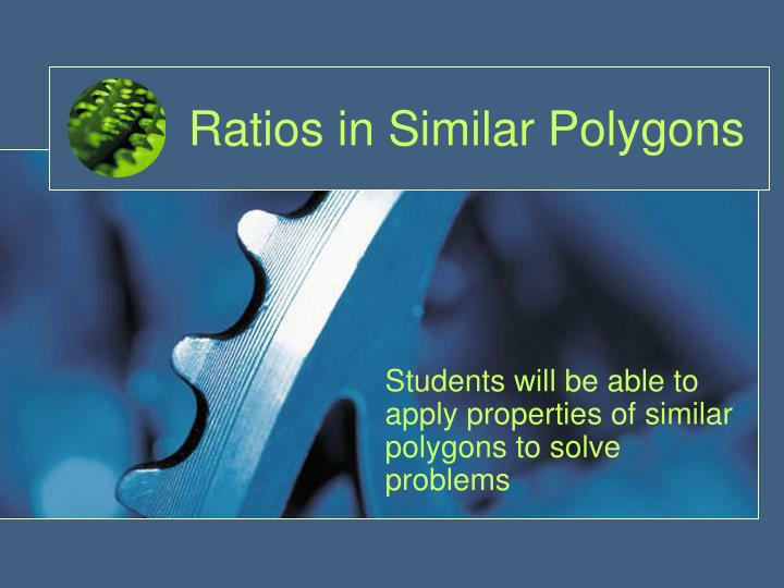 Ratios in similar polygons