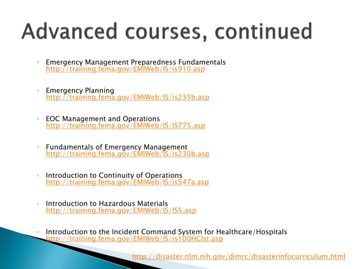 Advanced courses, continued