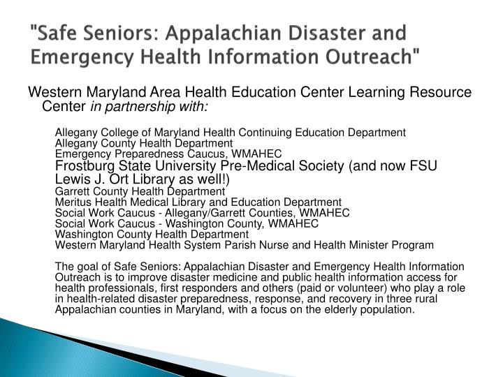 """""""Safe Seniors: Appalachian Disaster and Emergency Health Information Outreach"""""""
