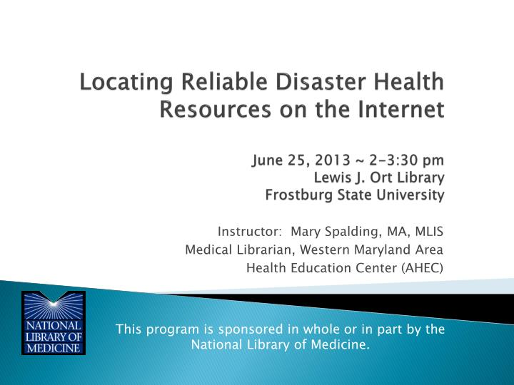Locating Reliable Disaster Health