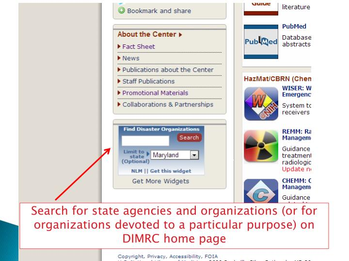 Search for state agencies and organizations (or for organizations devoted to a particular purpose) on DIMRC home page