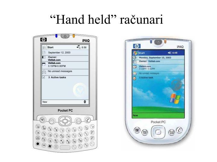 """""""Hand held"""" računari"""